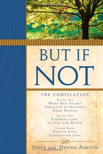 9781462110803: But If Not: The Compilation