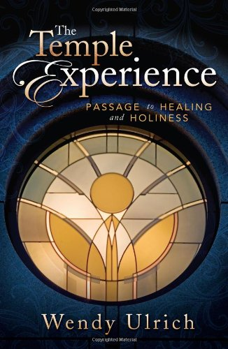9781462110858: The Temple Experience: Our Journey Toward Holiness