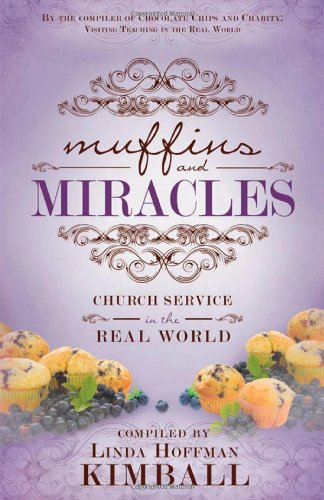 9781462111268: Muffins and Miracles: Church Service in the Real World