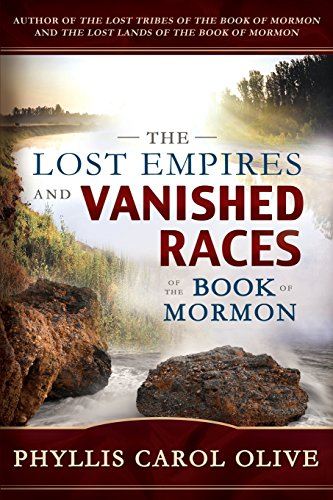 9781462111350: The Lost Empires and Vanished Races of the Book of Mormon
