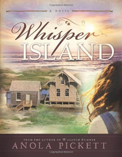 Whisper Island: Pickett, Anola