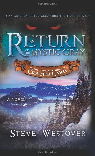 9781462111879: Return of the Mystic Gray (Crater Lake)