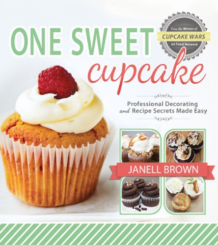 9781462112357: One Sweet Cupcake: Professional Decorating and Recipe Secrets Made Easy