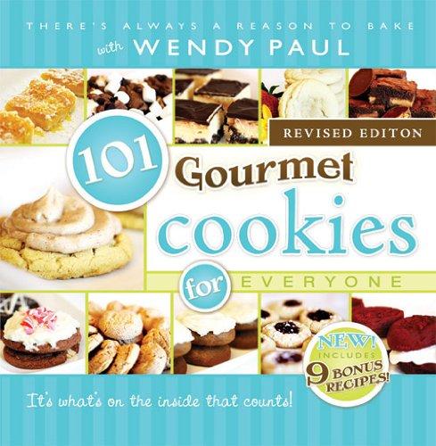 101 Gourmet Cookies for Everyone: Paul, Wendy