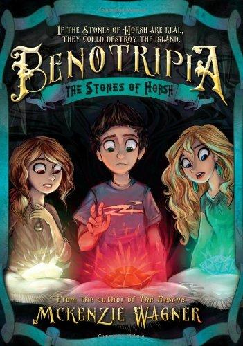 The Stones of Horsh (Benotripia): Wagner, McKenzie