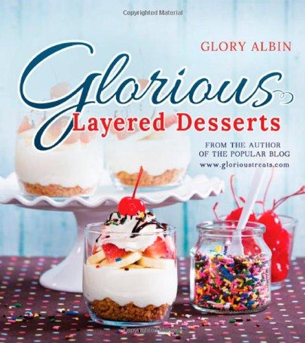 9781462113286: Glorious Layered Desserts