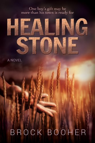 Healing Stone: Booher, Brock