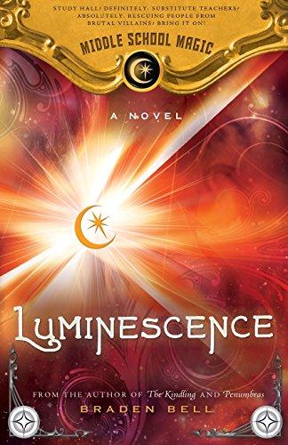 Luminescence (Middle Shool Magic): Bell, Braden