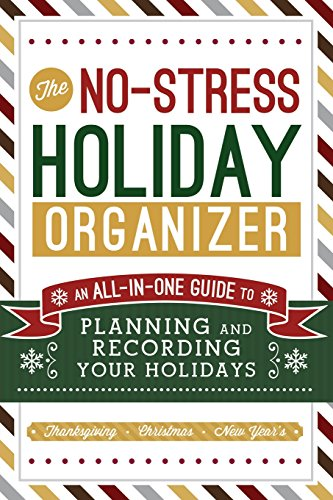 The No-Stress Holiday Organizer: An All-In-One Guide to Planning and Recording Your Holidays: Cedar...