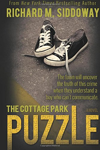 The Cottage Park Puzzle: Richard M. Siddoway