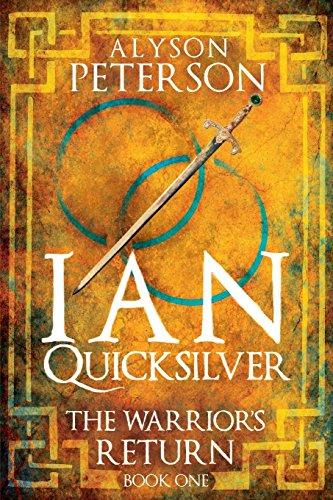 Ian Quicksilver: The Warrior's Return: Alyson Peterson