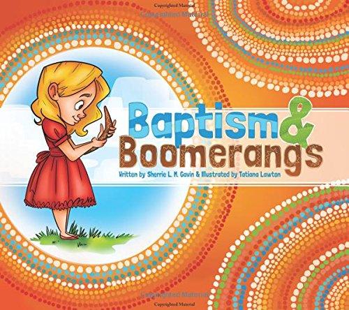 Baptism and Boomerangs: Gavin, Sherrie