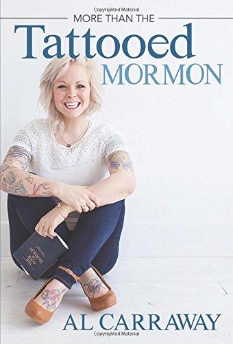 9781462117208: More than the Tattooed Mormon