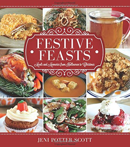 9781462117253: Festive Feasts: Meals and Memories from Halloween to Christmas