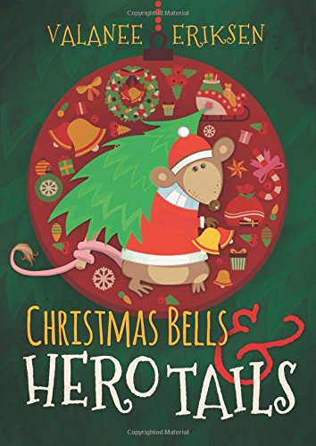 9781462117376: Christmas Bells and Hero Tails