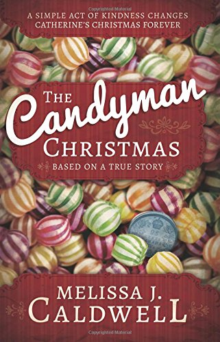 The Candyman Christmas (Pamphlet): Melissa J. Caldwell