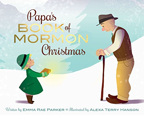 9781462117413: Papa's Book of Mormon Christmas