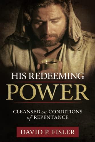 His Redeeming Power: David P. Fisler