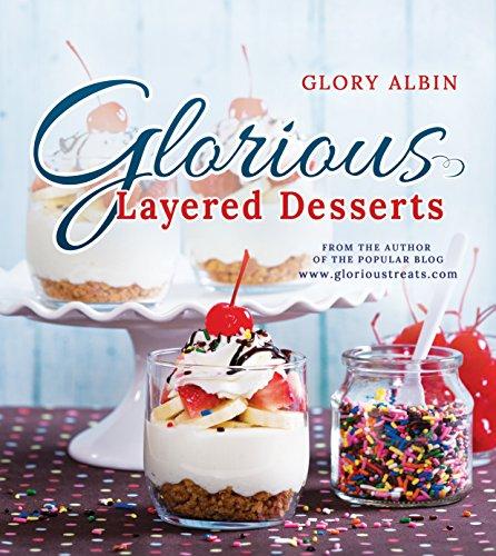 9781462119134: Glorious Layered Desserts