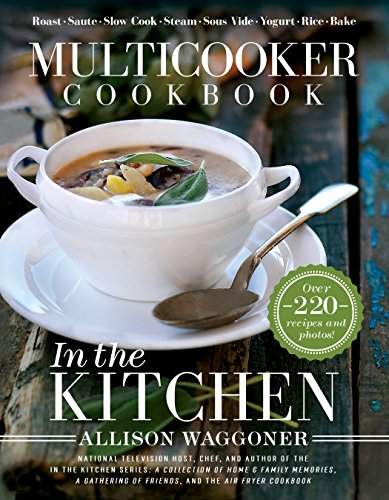 In the Kitchen 9781462119172 A multicooker simply is a one-stop cooking pot which can roast, sauté, slow cook, steam, stew, sous vide, make yogurt, cook rice, and last but not least, bake! You have the ease of cooking savory meals that simmer all day, but also imagine baking decadent cakes and breads to surprise and delight, or making tempting breakfast treats that nobody can resist. The flexibility of the multicooker, together with over 220 recipes and photos included in this book, will surprise and inspire you to create enticing new menus. Find easy to follow recipes to create yummy specialized dishes. Step into the world of multicooking, and together with these exhilarating new recipes, be galvanized into the next generation of one-stop cooking pot deliciousness.