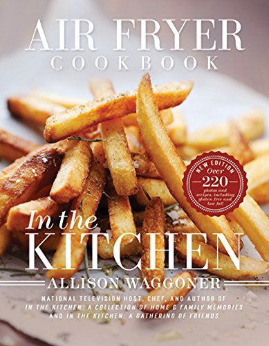 9781462119615: Air Fryer Cookbook: In the Kitchen (2nd Edition)