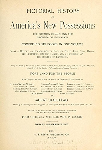 9781462200658: Pictorial History of America's New Possessions: The Isthmian Canals, and the Problem of Expansion With Chapters On the Policy of American Expansion