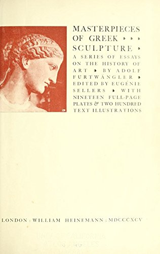 9781462205714: Masterpieces of Greek Sculpture; A Series of Essays On the History of Art