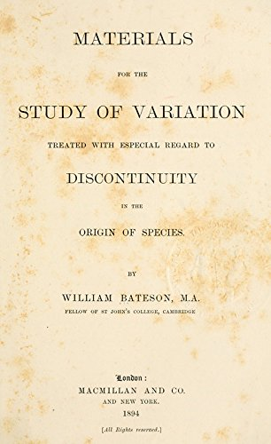 9781462205851: Materials For The Study of Variation Treated With Especial Regard to Discontinuity in The Origin of Species: