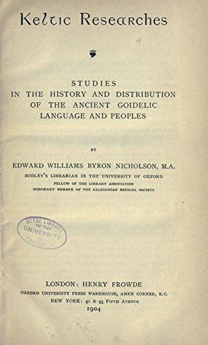 9781462209989: Keltic Researches: Studies In The History and Distribution of The Ancient Goidelic Language and Peoples