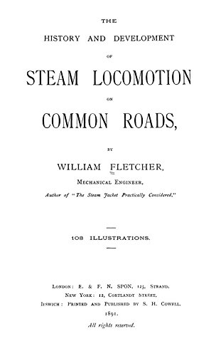 9781462211418: History and Development of Steam Locomotion on Common Roads: