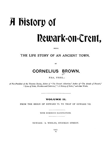 9781462215249: History of Newark-On-Trent: Being the Life Story of an Ancient Town