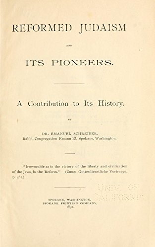 9781462218899: Reformed Judaism and Its Pioneers. A Contribution to Its History