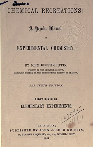 9781462222223: Chemical Recreations: a Popular Manual of Experimental Chemistry