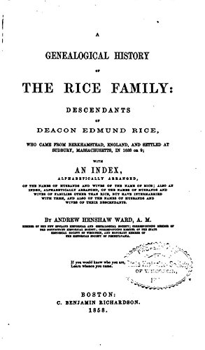 9781462223350: A Genealogical History of the Rice Family: Descendants of Deacon Edmund Rice