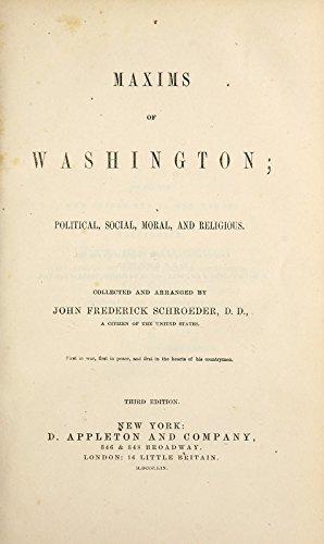 9781462223657: Maxims of Washington: Political, Social, Moral, and Religious