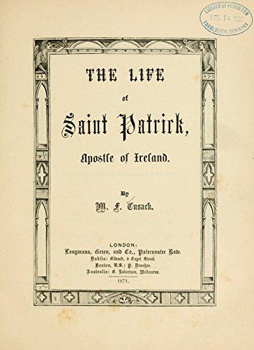 9781462223732: The Life of Saint Patrick: Apostle of Ireland