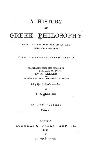 9781462225682: A History of Greek Philosophy: From the Earliest Period to the Time of Socrates, With a General Introduction