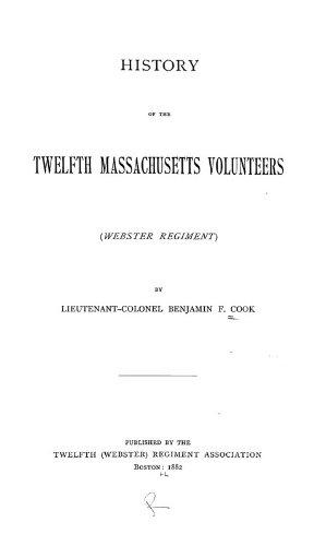 9781462225866: History of the Twelfth Massachusetts Volunteers (Webster Regiment):