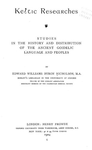9781462227136: Keltic Researches: Studies in the History and Distribution of the Ancient Goidelic Language and Peoples