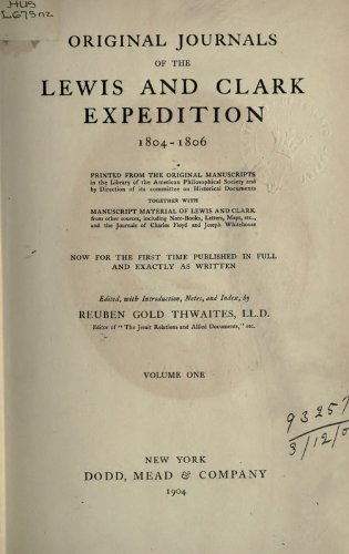 Original Journals of the Lewis and Clark Expedition: Lewis, Meriwether