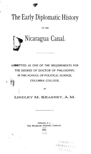 9781462237357: The Early Diplomatic History of the Nicaragua Canal: