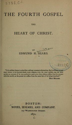 9781462248223: The Fourth Gospel The Heart of Christ