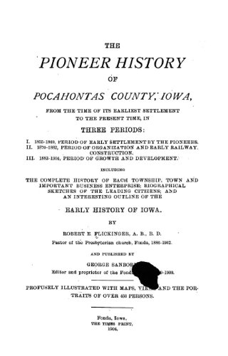 9781462249459: The Pioneer History of Pocahontas County, Iowa From the Time of its Earliest Settlement to the Present Time