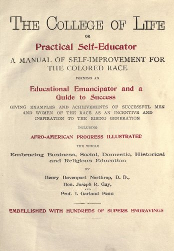 9781462251001: The College of Life Or Practical Self-Educator: A Manual of Self-Improvement For The Colored Race