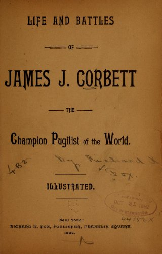 9781462251919: Life and Battles of James J. Corbett The Champion Pugilist of The World