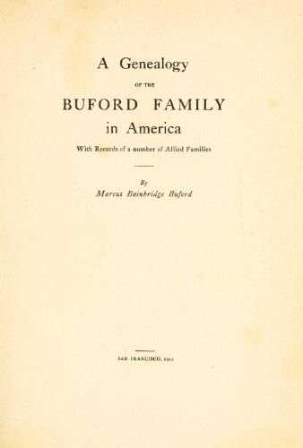9781462252015: A Genealogy of the Buford Family in America With Records of a Number of Allied Families