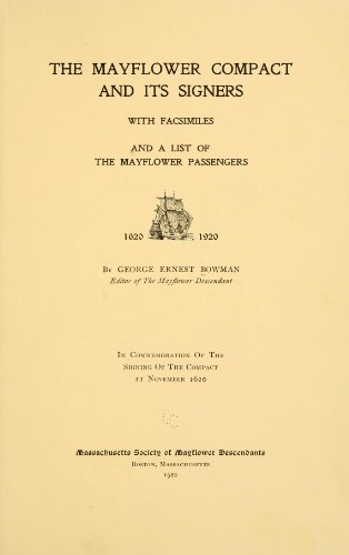 9781462254279: The Mayflower Compact and Its Signers With Facsimiles and A List of The Mayflower Passengers