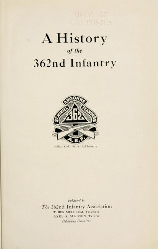 9781462255146: A History of The 362nd Infantry