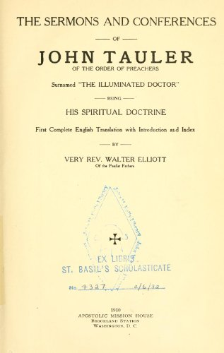 9781462259144: The Sermons And Conferences Of John Tauler: Being His Spiritual Doctrine