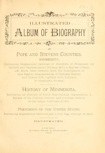9781462260041: Illustrated Album of Biography of Pope and Stevens Counties, Minnesota